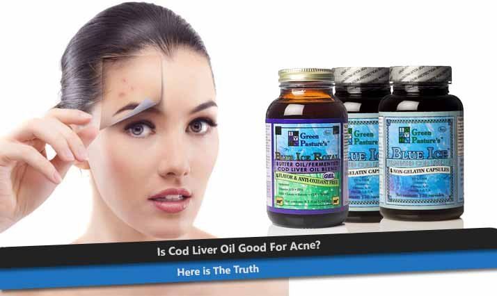 Cod Liver Oil for Acne